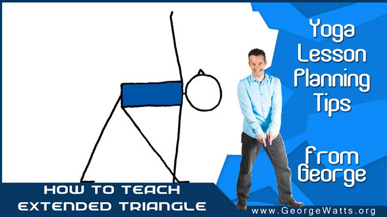 How To Teach Extended Triangle Pose