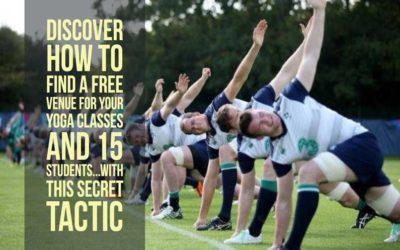 Find a FREE VENUE for Your Yoga Class & 15 Students in 5 Easy Steps