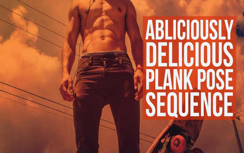 Abliciously Delicious Plank Sequence