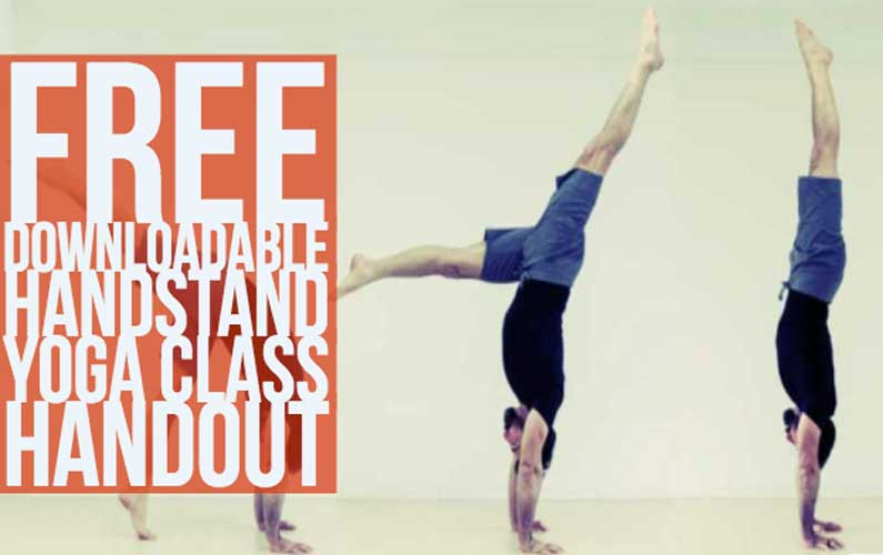 Free Downloadable Handstand Yoga Class Handout