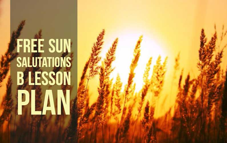 Sun salutations B lesson plan