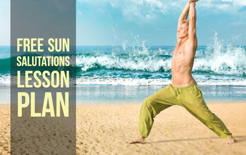 Free Downloadable Yoga Lesson Plan: Sun Salutation