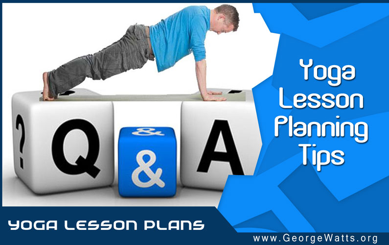 Top 10 Reasons To Use A Yoga Lesson Plan