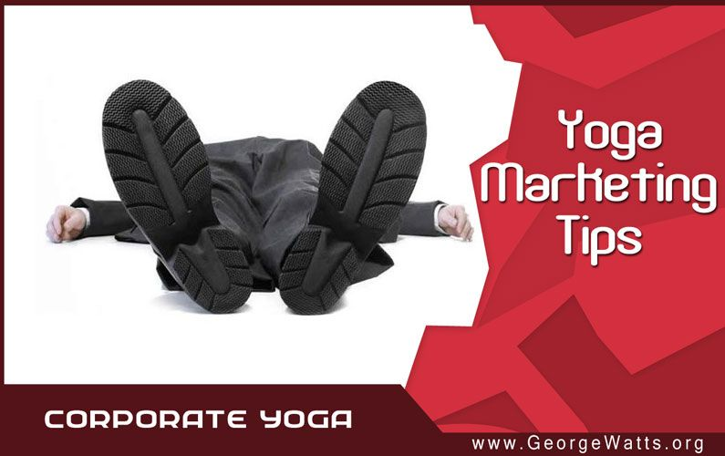 5 Quick & Easy Corporate Yoga Tips
