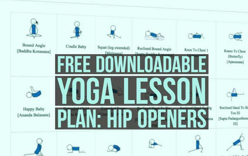 hip opener yoga lesson plan