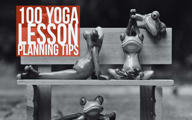 100 Free Yoga Lesson Planning Tips