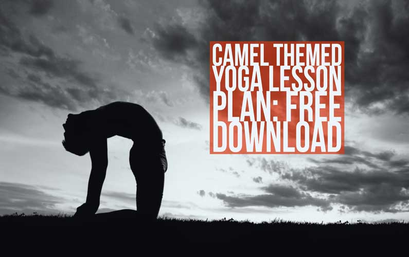 camel themed yoga lesson plan