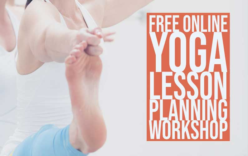Free Online Yoga Lesson Planning Workshop