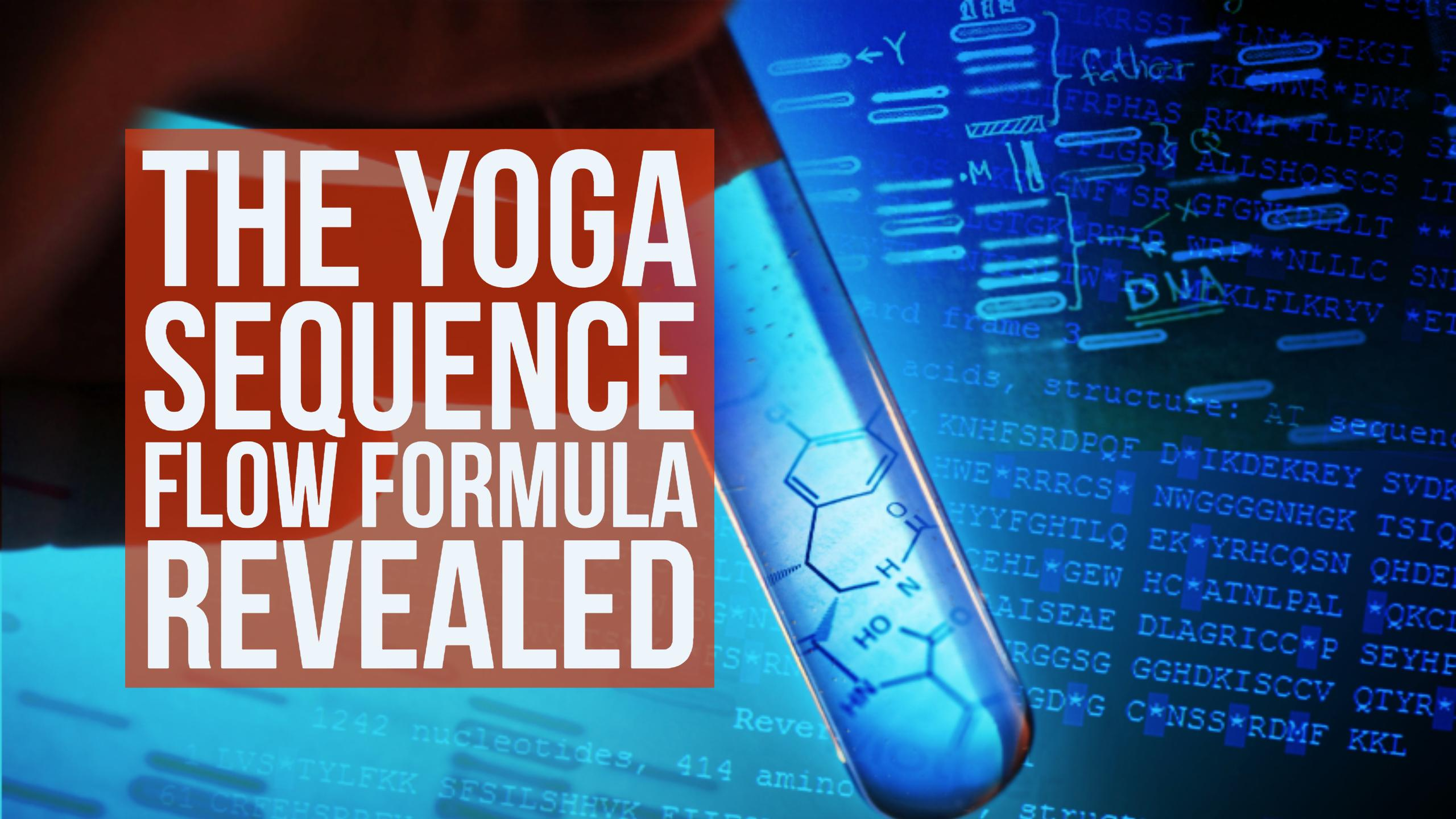 Discover How To Make Yoga Sequences Flow Naturally