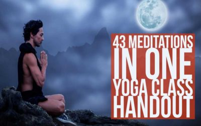 Free Meditations Yoga Class Handout: 43 Meditations In One PDF