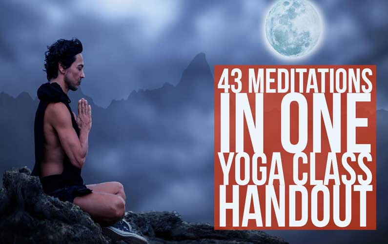 43 Meditations In One Free Yoga Class Handout