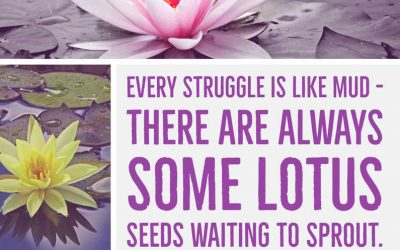 Yoga Quote: Every Struggle Is Like Mud