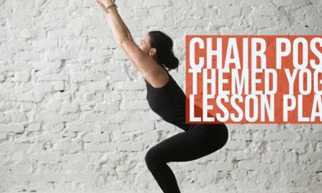 Chair Pose Utkatasana Themed Yoga Lesson Plan: Free Download